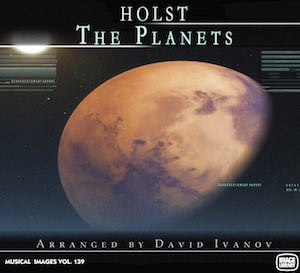A new recording of the seven movement Holst orchestral suite with selected edits